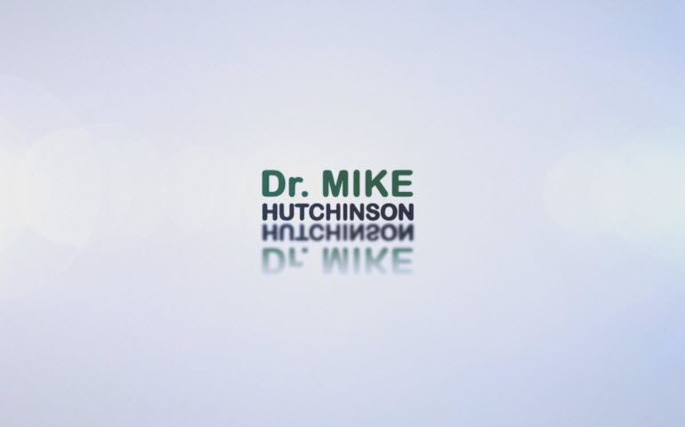 Introducing Dr. Mike Hutchinson